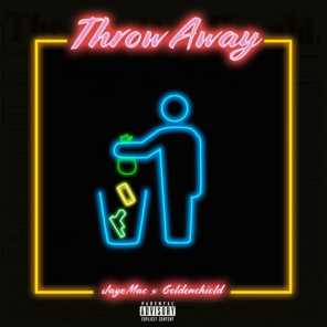 Throw Away (feat. Jaye Mac)