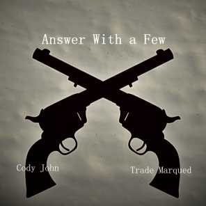 Answer With a Few