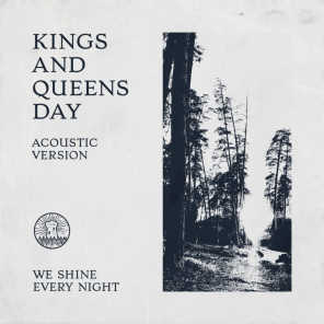 Kings and Queens Day (Acoustic Version)