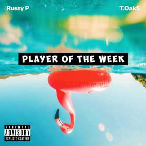 Player of the Week (feat. T.Oak$)