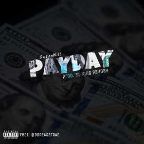 Payday (feat. DopeAssTrae)