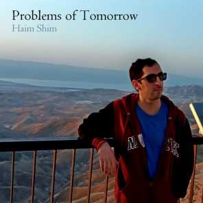 Problems of Tomorrow