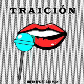 Traición (feat. Gee Man)