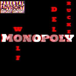 Monopoly (feat. Wolf & Delo)