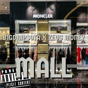 Mall (feat. Zeus Money)