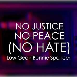 No Justice, No Peace (feat. Bonnie Spencer)