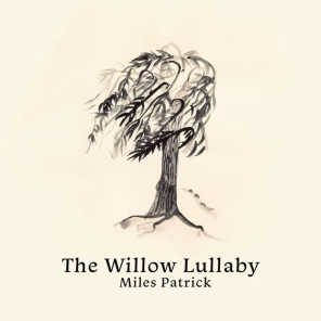 The Willow Lullaby