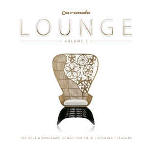 Armada Lounge, Vol. 5 (The Best Downtempo Songs For Your Listening Pleasure)