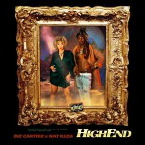Highend (feat. Biz Cartier)