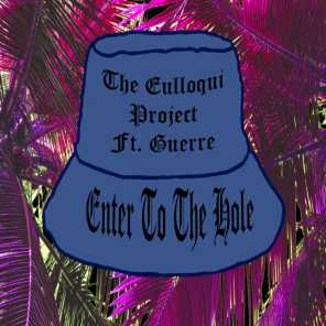 Enter to the Hole (feat. Guerre)