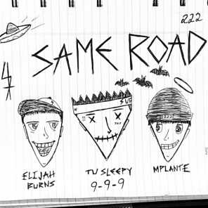 Same Road (feat. Elijah Burns & Mplante)