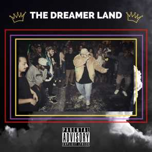 Welcome to the Dreamer Land