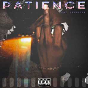 Patience (feat. Trell 224)
