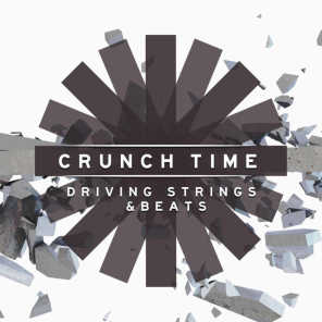 Crunch Time: Driving Strings & Beats
