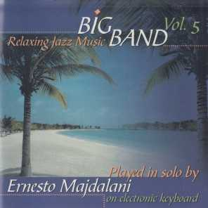 Big Band Relaxing Jazz Music, Vol. 5