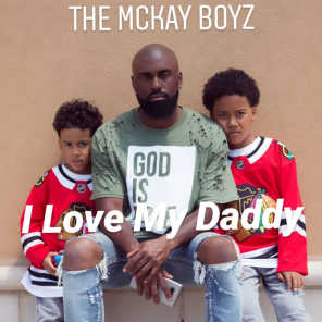 I Love My Daddy (feat. Mykell Messiah)