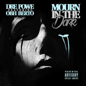 Mourn in the Dark (feat. Obh Berto)