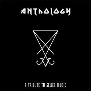 Anthology: A Tribute to Sewer Music