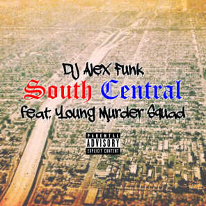 South Central (feat. Young Murder Squad)