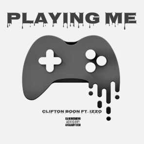 Playing Me (feat. Izzo)
