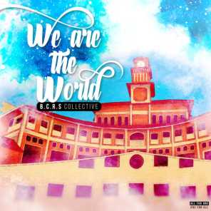 We Are the World (feat. B.C.R.S Collective, Jeswin Cherian & Cyril Sajan)