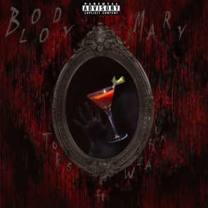 Bloody Mary (feat. Wia Huk)
