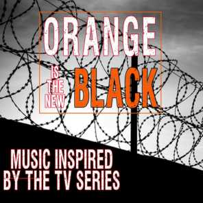Orange Is the New Black (Music Inspired by the TV Series)