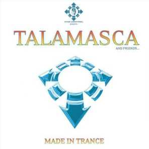 Made in Trance (Talamasca and Friends)