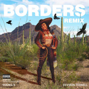 Borders (Remix) [feat. Devvon Terrell]