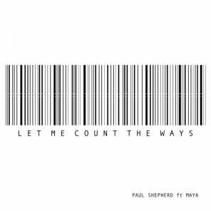 Let Me Count The Ways (feat. Maya)
