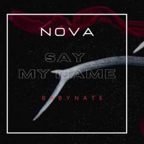 Say My Name (feat. Babynate)