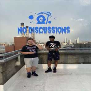No Discussions (feat. Lil Fat Jay)