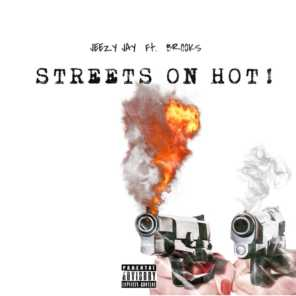Streets On Hot! (feat. Brooks)