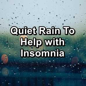 Quiet Rain To Help with Insomnia