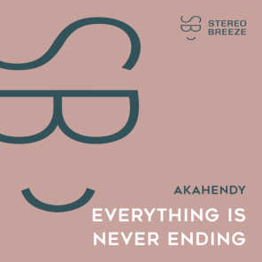 Everything is Never Ending