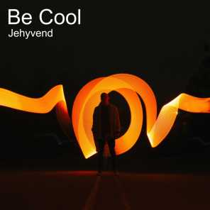 Be Cool (Industrial Mix)