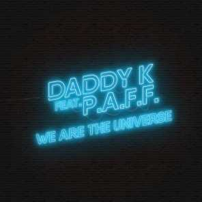 We Are the Universe (feat. P.A.F.F.) (Extended Mix)
