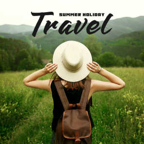 Summer Holiday Travel: Essential Instrumental Music for Every Traveller