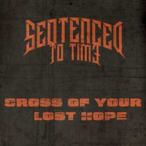 Cross of Your Lost Hope