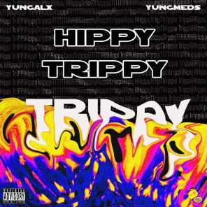 Hippy Trippy (feat. YungMeds)