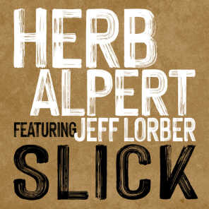 Slick (feat. Jeff Lorber)