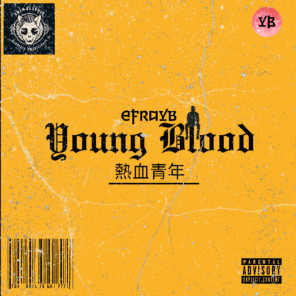 Young Blood (feat. Mc Keoma)