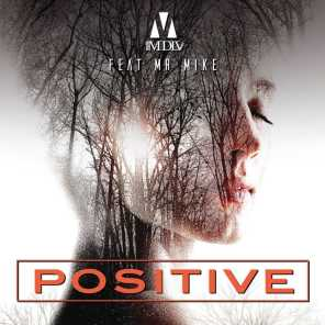 Positive (feat. Mr Mike)
