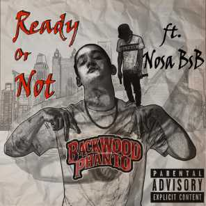 Ready or Not (feat. Nosa Bsb)
