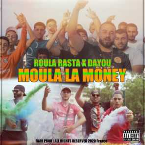 Moula la Money (feat. Dayou)