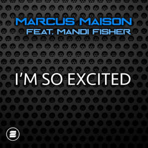 I'm So Excited (feat. Mandi Fisher)