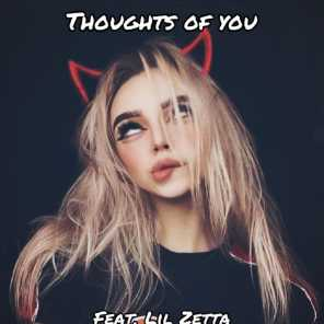 Thoughts of You (feat. Lil Zetta)
