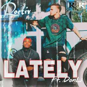 Lately (feat. Donli)