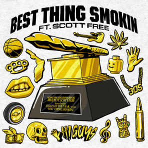 Best Thing Smokin' (feat. Scott Free)
