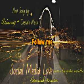 Amor a las redes sociales / Social media love (Spanish Version) (feat. Arianny Escalona)